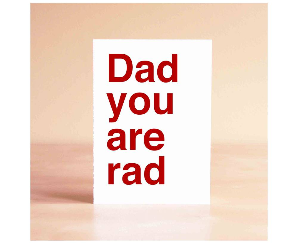 Dad You Are Rad Father's Day card