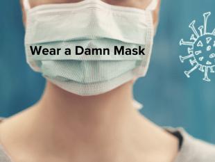 Cureus | Wear a Damn Mask, PLEASE!