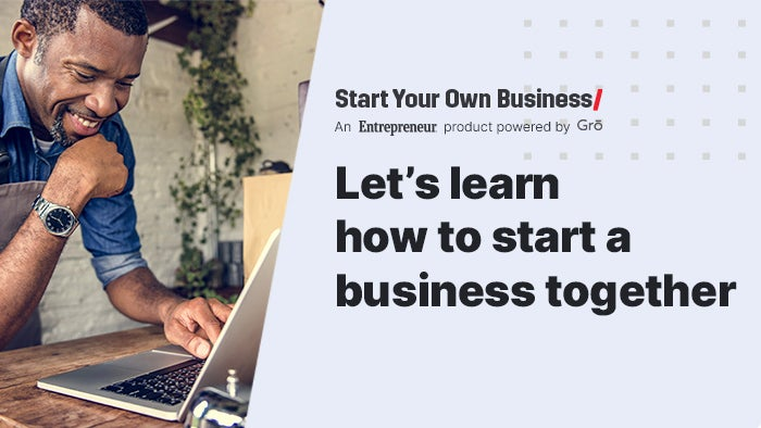 Sign up now for your Start Your Own Business course.
