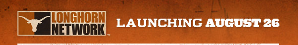Longhorn Network - Launching August 26