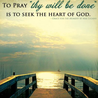 Image result for praying for thy will