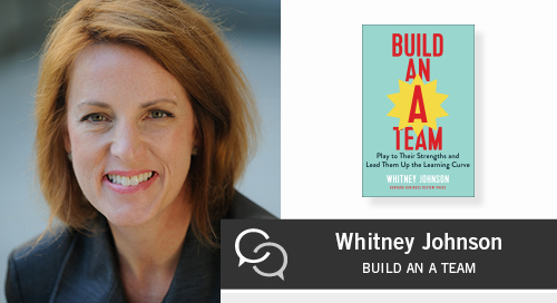 """Build an """"A"""" Team with Whitney Johnson - Blanchard Leaderchat Podcast"""