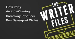 How Tony Award-Winning Broadway Producer Ken Davenport Writes