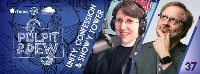 Pulpit To Pew - Episocopal Podcast - Unity - Confession - Rev. Beverly Gibson - Johnny Gwin