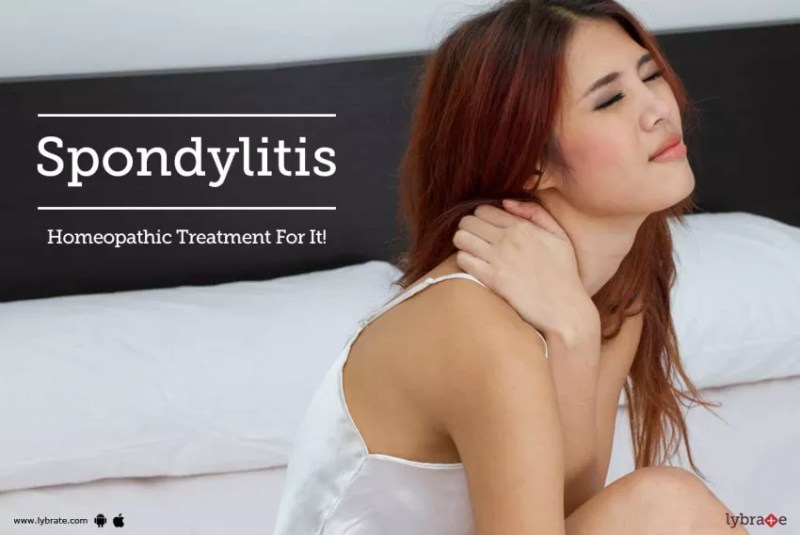 Spondylitis - Homeopathic Treatment For It!