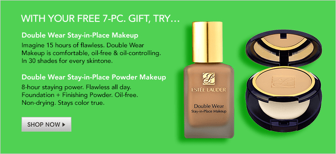 With Your Free 7-Piece Gift, Try, Double Wear Stay-in-Place Makeup, Imagine 15 hours of flawless, Double Wear Makeup is comfortable, oil-free and oil-controlling, in 30 shades for every skintone, Double Wear Stay-in-Place Power Makeup, Shop Now
