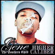 Gene The Southern Child & Parallel Thought – Higher Caliber EP