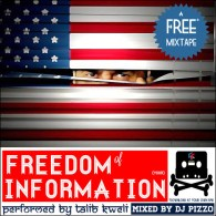 Talib Kweli & DJ Pizzo –The Freedom Of Information Mixtape