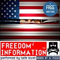 Talib Kweli & DJ Pizzo –The Freedom Of Information Mixtape