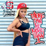 Nyemiah Supreme - There Can Be More Than 1