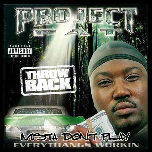 Project Pat - Mista Don't Pay