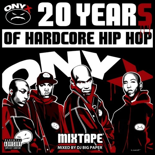 ONYX – 20 Years of Hard Core Hip Hop