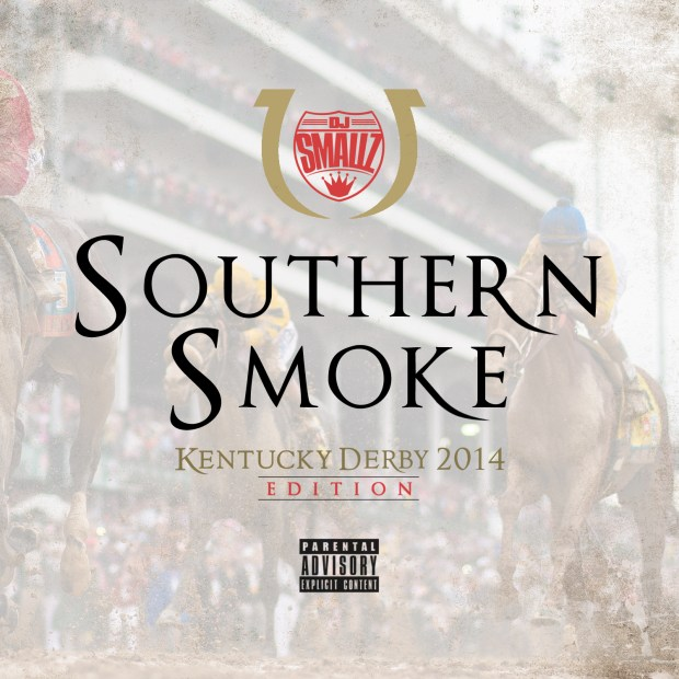DJ Smallz - Southern Smoke Kentucky Derby 2014 Edition