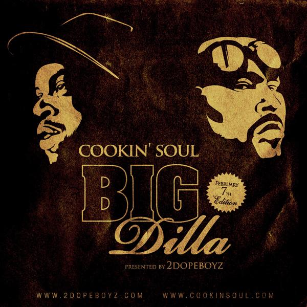 Cookin Soul x 2DopeBoyz - Big Dilla