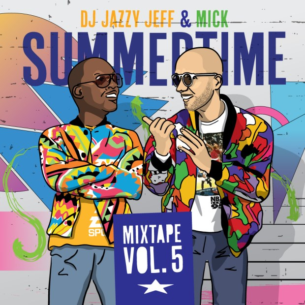DJ Jazzy Jeff & Mick - Summertime Mixtape Vol 5