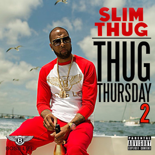 Slim Thug - Thug Thursday 2