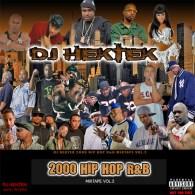 DJ Hektek – Hip Hop N R&B 2000 Mix Vol. 2