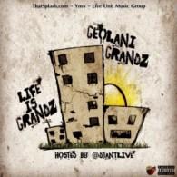 Geolani Grandz - Life Is Grandz