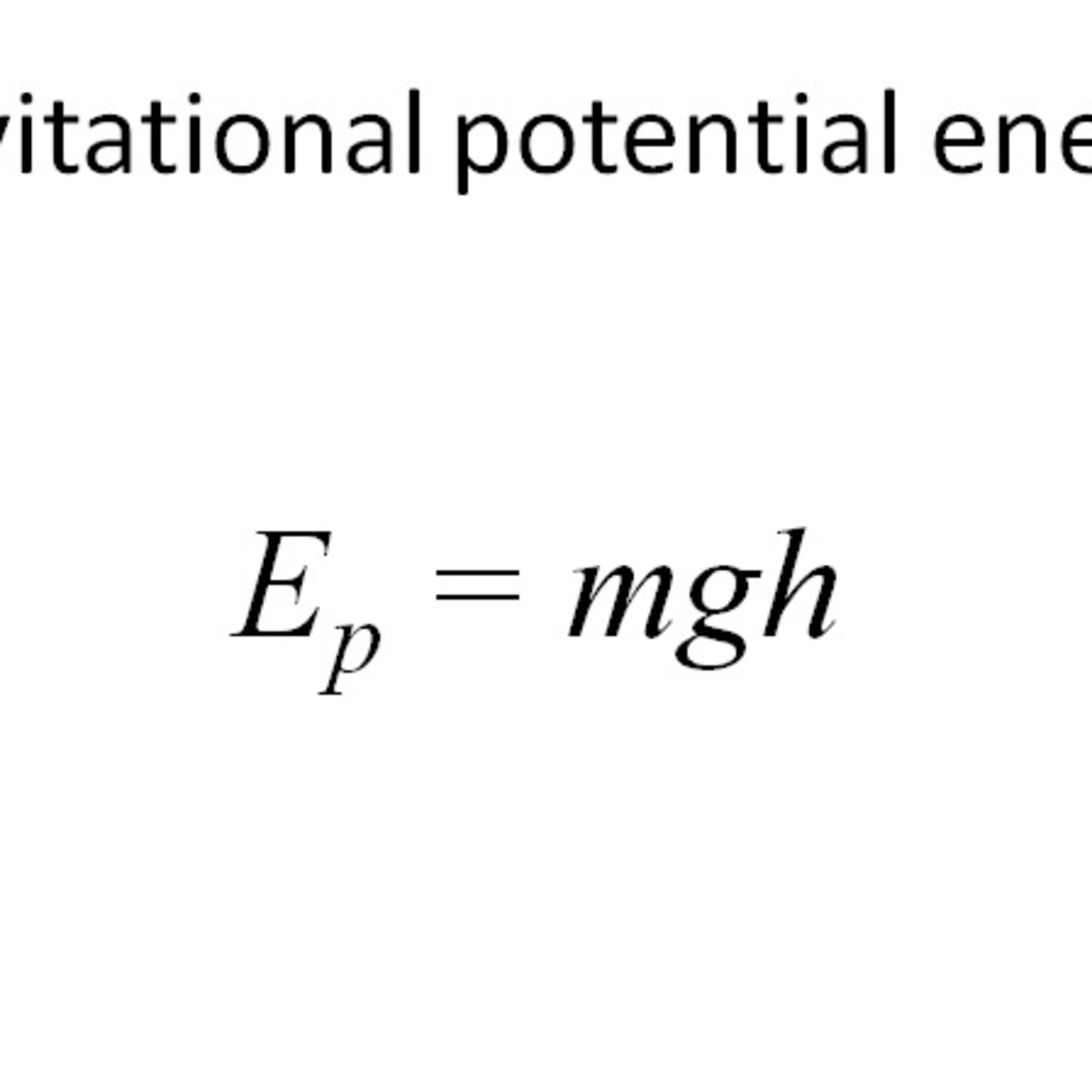 2 What Is The Equation For Gravitational Potential Energy