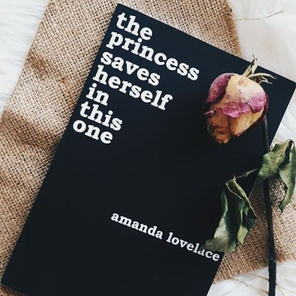 7 Poetry Collections like  Milk and Honey  That Will Leave You Awestruck The Princess Saves Herself in This One Amanda Lovelace