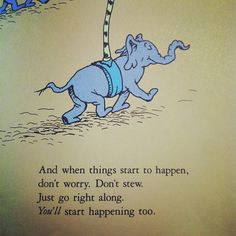 10 Dr  Seuss Quotes For When You re Feeling a Little Lost 6   You re on your own  And you know what you know  And you are the one  who ll decide where to go