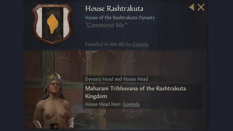 An info panel showing House Rashtrakuta's crest etc, which is a yellow leaf-like spearhead on a red stripe on white. Their leader, Maharani Tribhuvana, is pictured wearing nothing but a crown.