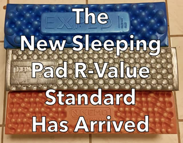 New Sleeping Pad R-Value has Arrived