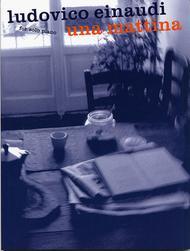 Ludovico Einaudi: Una Mattina: Piano Solo Sheet Music / Songbook