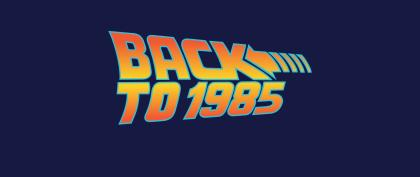 Back To 1985