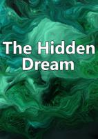 The Hidden Dream