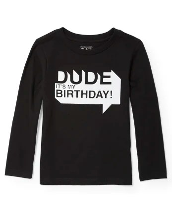Toddler Boys Long Sleeve Dude It S My Birthday Graphic Tee The Children S Place