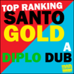 Santogold/Diplo - Top Ranking