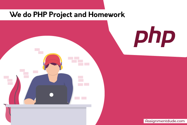 We do PHP Project and Homework