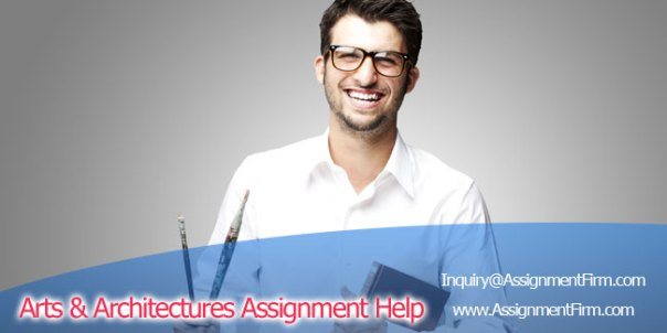 Arts & Architecture Assignment Help