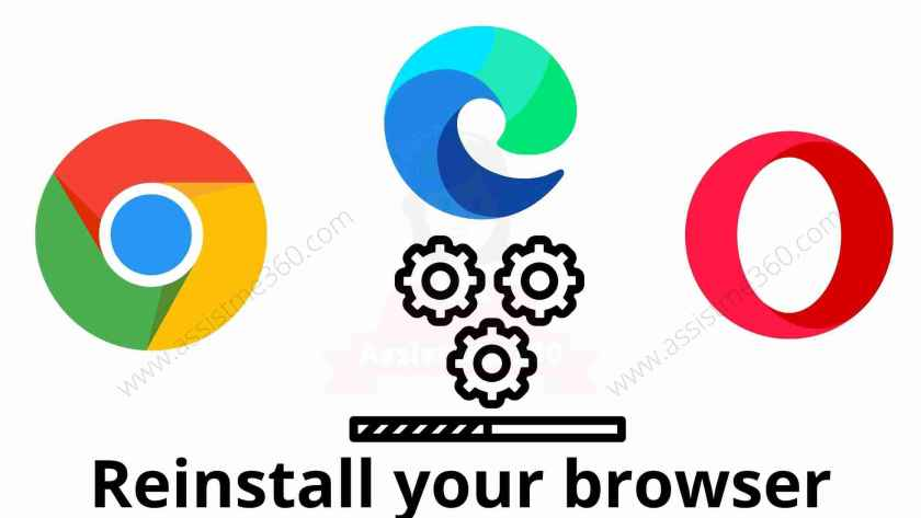 reinstall your browser