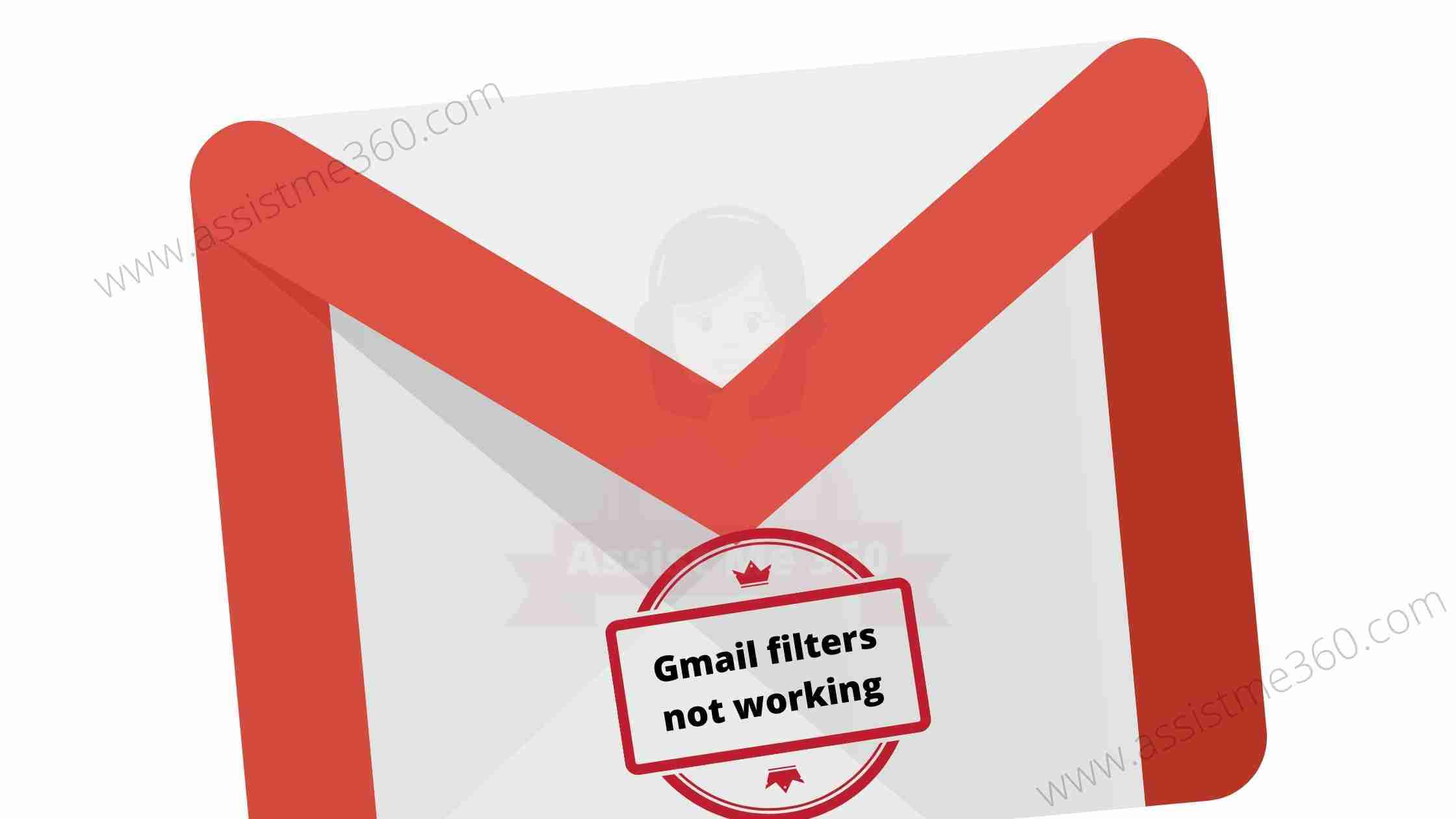 how to fix gmail filter not working