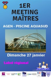 1er Meeting 47 des Maîtres - 50 m @ Agen Piscine Aqua'Sud | Agen | Aquitaine | France
