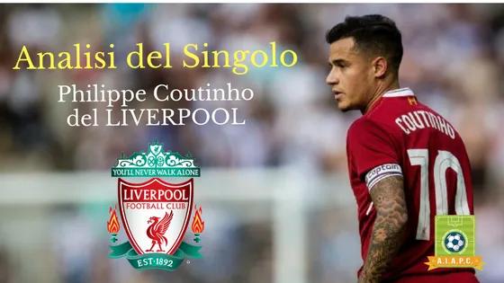 Analisi del Singolo: Philippe Coutinho del Liverpool