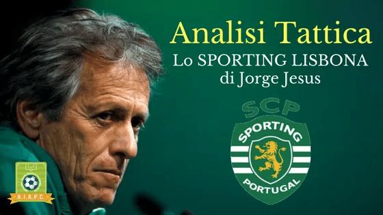 Analisi Tattica: lo Sporting Lisbona di Jorge Jesus