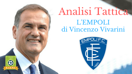Analisi Tattica: l'Empoli di Vincenzo Vivarini