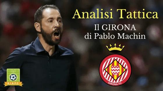 Analisi Tattica: il Girona di Pablo Machin