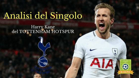 Analisi del Singolo: Harry Kane del Tottenham Hotspur