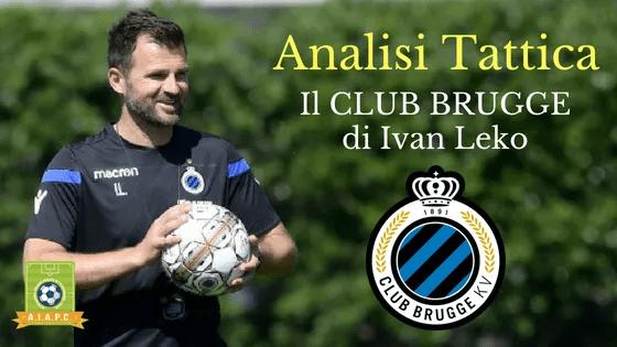 Analisi Tattica: il Club Brugge di Ivan Leko