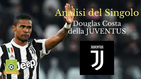 Analisi del Singolo: Douglas Costa della Juventus