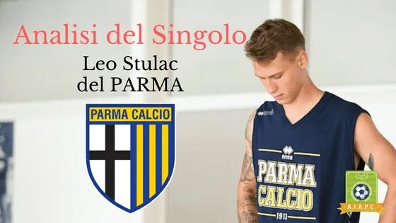 Analisi del Singolo: Leo Stulac del Parma