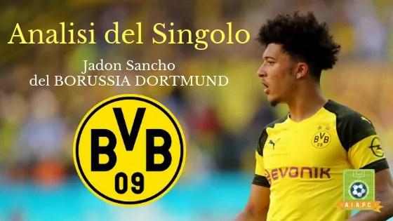 Analisi del Singolo: Jadon Sancho del Borussia Dortmund
