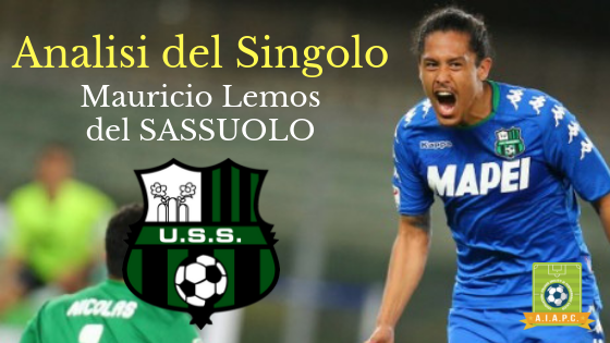 Analisi del Singolo: Mauricio Lemos del Sassuolo