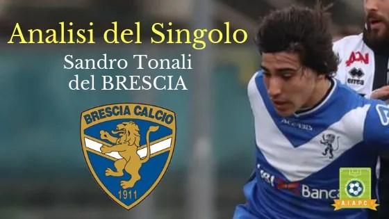 Analisi del Singolo: Sandro Tonali del Brescia