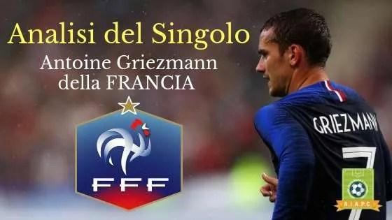Analisi del Singolo: Antoine Griezmann della Francia