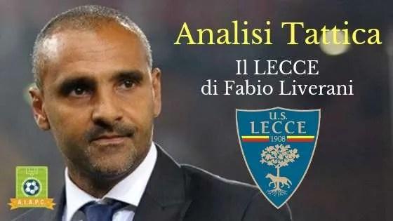 Analisi Tattica: il Lecce di Fabio Liverani